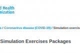 The WHO staged concurrent and consecutive pandemic simulation exercises during COVID-19 and data from those exercises were used to exaggerate the severity and extent of COVID-19